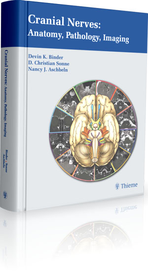 Cranial Nerves: Anatomy, Pathology, Imaging: Anatomy, Pathology, Imaging